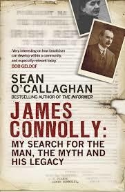 James Connolly: My Search for the Man