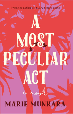 A Most Peculiar Act - A Novel