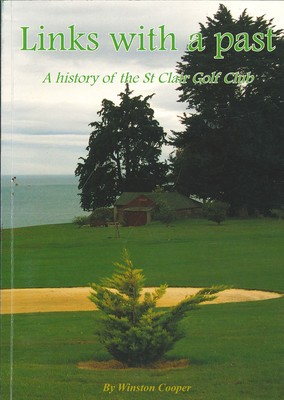 Links with a past - A History of the St Clair Golf Club