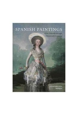Spanish Paintings of the Fifteenth Through Nineteenth Centuries