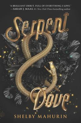 Serpent and Dove (#1 Serpent and Dove)