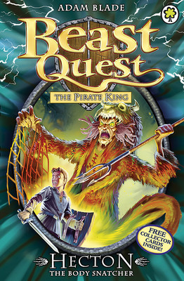 Hecton the Body Snatcher (Beast Quest: The Pirate King #45)