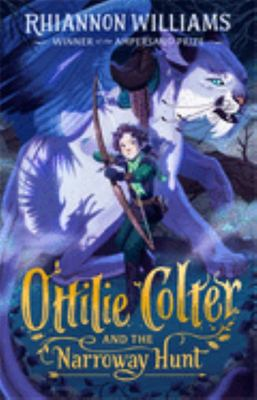 Ottilie Colter and the Narroway Hunt (#1 Narroway Trilogy)