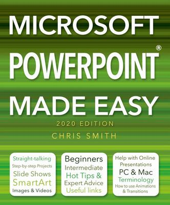 Microsoft Powerpoint (2020 Edition) Made Easy