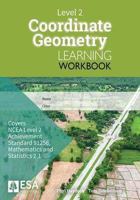 Level 2 Coordinate Geometry 2. 1 Learning Workbook