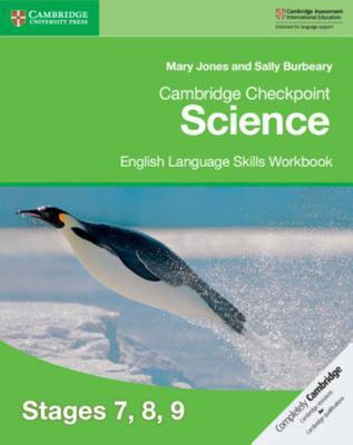 Cambridge Checkpoint Science: English Language Skills Workbook Stages 7, 8, 9