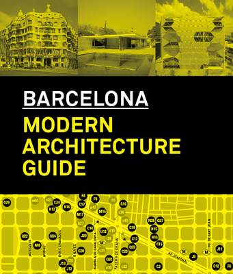 Architecture Guide to Barcelona 1860-2008