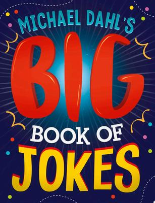Michael Dahl's Big Book of Jokes