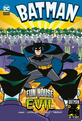 Fun House of Evil (Batman)