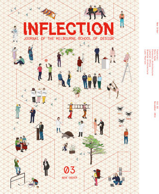 Inflection Vol. 03 New Order - Journal of the Melbourne School of Design