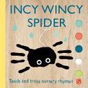 Incy Wincy Spider (Touch and Trace Nursery Rhymes)