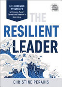 Resilient - 7 Resilience Strategies to Survive Any Storm and Empower Your Business