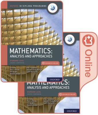 Oxford IB Diploma Programme IB Mathematics: Analysis and Approaches, Standard Level, Print and Enhanced Online Course Book Pack