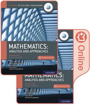 Oxford IB Diploma Programme IB Mathematics: Analysis and Approaches, Higher Level, Print and Enhanced Online Course Book Pack