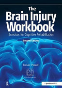 The Brain Injury Workbook - Exercises for Cognitive Rehabilitation