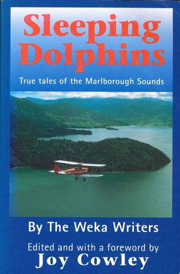 Sleeping Dolphins - True tales of the Marborough Sounds