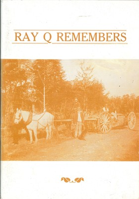 Ray Q Remembers