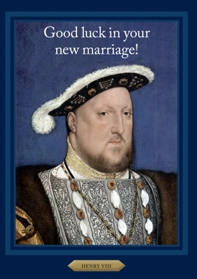 Card -  Good Luck in Your New Marriage Henry VIII HN1211  WD