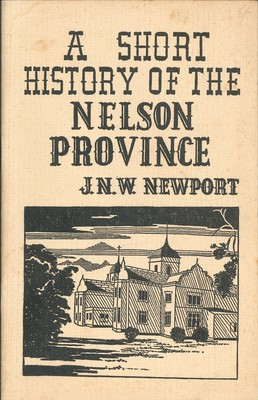 A Short History of the Nelson Province