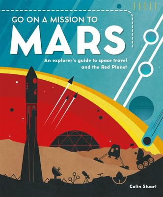 Go on a Mission to Mars