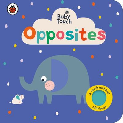 Opposites (Baby Touch)