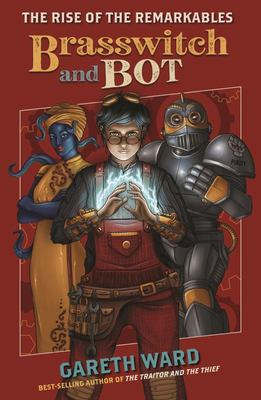 Brasswitch and Bot (#1 Rise of the Remarkables)