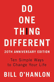 Do One Thing Different: Ten Simple Ways to Change Your Life (20th Anniversary Ed)