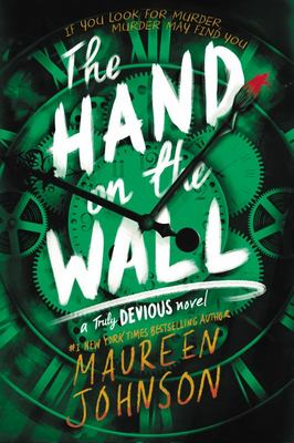 The Hand on the Wall (#3 Truly Devious)