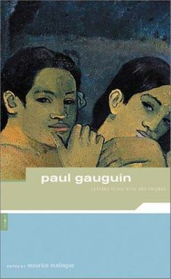 Paul Gauguin - Letters to His Wife and Friends (American Remainders)