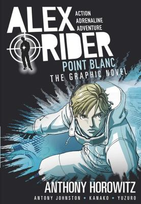 Point Blanc (#2 Alex Rider Graphic Novel)