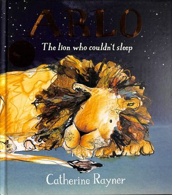 Arlo: The Lion Who Couldn't Sleep (HB)