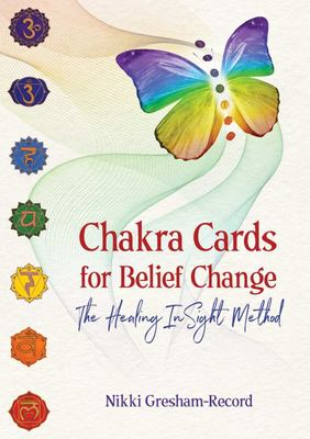 Chakra Cards for Belief Change - The Healing Insight Method