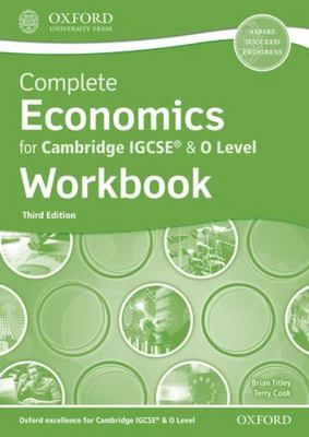 Complete Economics for Cambridge IGCSE® and o Level Workbook