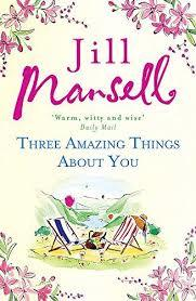 Three Amazing Things About You: A touching novel about love