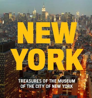 New York - Treasures of the Museum of the City of New York