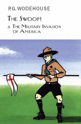 The Swoop! and the Military Invasion of America