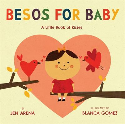 Besos for Baby : A Little Book of Kisses
