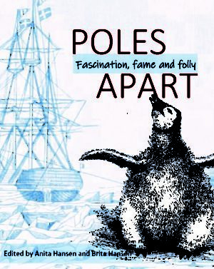 Poles Apart: Fascination Fame and Folly (Hardcover)