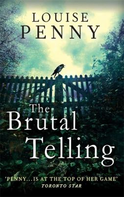 The Brutal Telling (Chief Inspector Gamache #5)