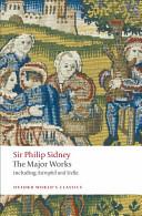 Sir Philip Sidney - The Major Works