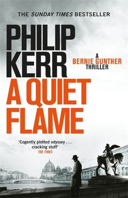A Quiet Flame (Bernie Gunther #5)