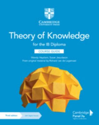 Theory of Knowledge for the IB Diploma Course Guide with Digital Access