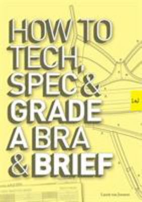 How to Tech, Spec & Grade a Bra and Brief