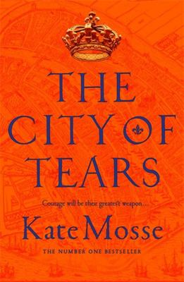 The City of Tears (The Burning Chambers #2)
