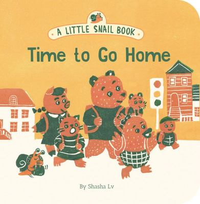 A Little Snail Book - Time to Go Home