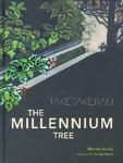 Taketakerau: The Millennium Tree