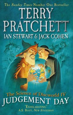 Judgement Day (The Science of Discworld #4)