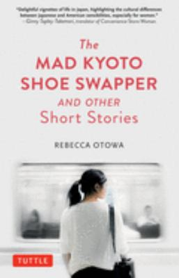 MAD KYOTO SHOW SWAPPER & OTHER SHORT STORIES