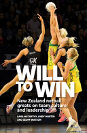 Will to Win - New Zealand Netball Greats on Team Culture and Leadership