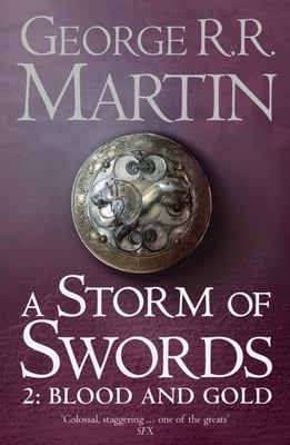 A Storm of Swords: Blood and Gold (#3.2 A Song of Ice & Fire)